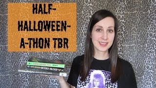 Half-Halloween-A-Thon TBR