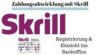 Skrill Registrierung & Einsicht Backoffice