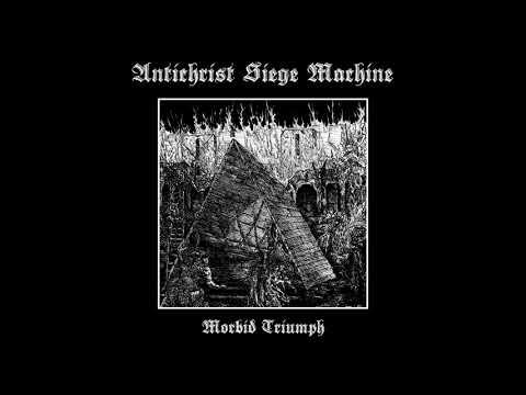 Antichrist Siege Machine - Pillaging Christendom