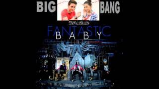 FANTASTIC BABY - BIGBANG RINGTONE ALDUB