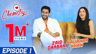 Gauahar Khan & Zaid Darbar on their first meeting, filmy proposal, marriage, age gap | Chemistry 101