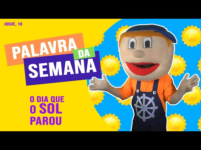 PALAVRA DA SEMAMA: O DIA QUE O SOL PAROU! Com BUNEKÃO
