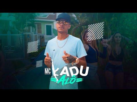 MC Kadu - Alô ( Lyric Video ) DJ Will Beat
