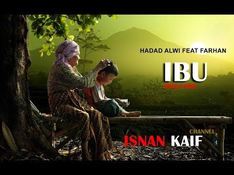 Hadad Alwi Feat Farhan - Ibu With Lyric
