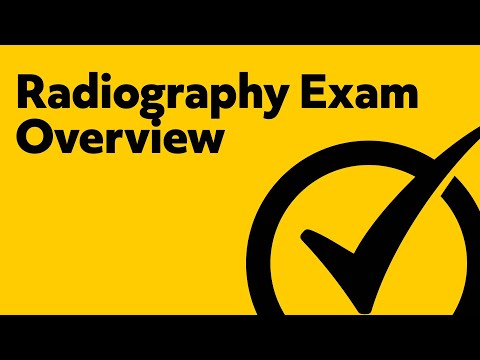 Overview Of The Radiography Exam (ARRT)