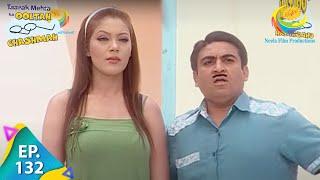 Taarak Mehta Ka Ooltah Chashmah - Ep 132 - Full Episode