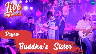 Dayaw - Buddha's Sister (Live in Up Town BGC)