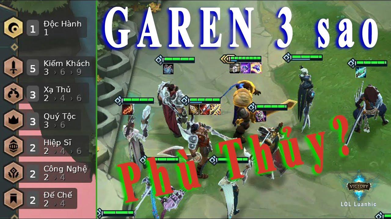 [ĐTCL] Garen 3 sao lên đồ dị