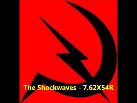 The Shockwaves - 7.62X54R