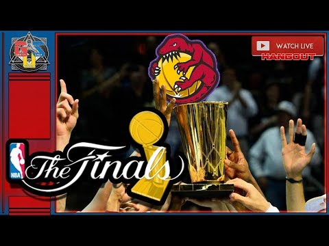 🏀NBA FINALS 2019 LIVE STREAM Game 5 Play-By-Play Warriors Vs Raptors LIVE REACTION HANGOUT