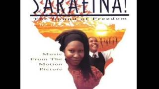 Sarafina The Sound Of Freedom Freedom Is Coming Tomorrow