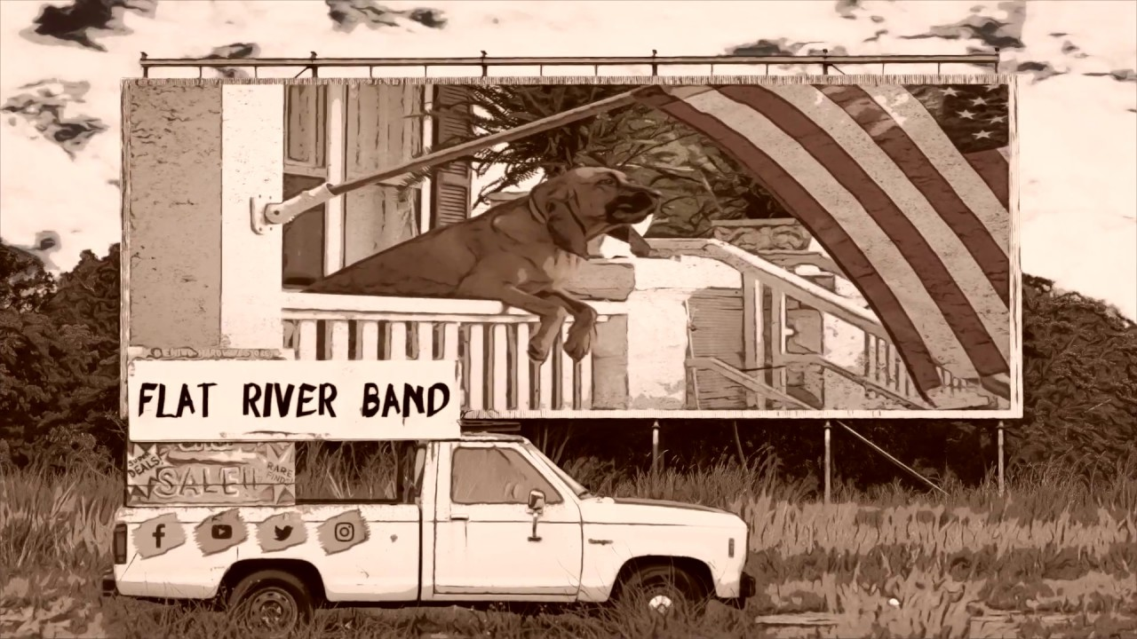 Every Dog Has Its Day / Flat River Band