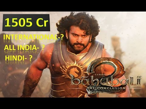 Baahubali 2 Full Box Office Collection and WorldWide Collection in 2017 | Baahubali 2 Movie Income |