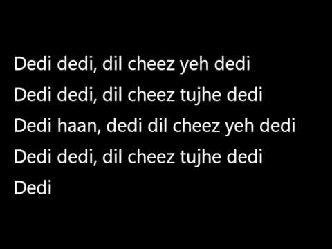 DIL CHEEZ TUJHE DEDI Video Lyrics | AIRLIFT | Akshay Kumar | Ankit Tiwari, Arijit Singh