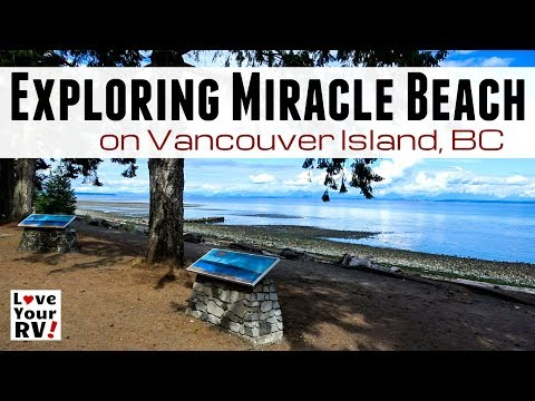 Exploring Beautiful Miracle Beach on Vancouver Island, BC