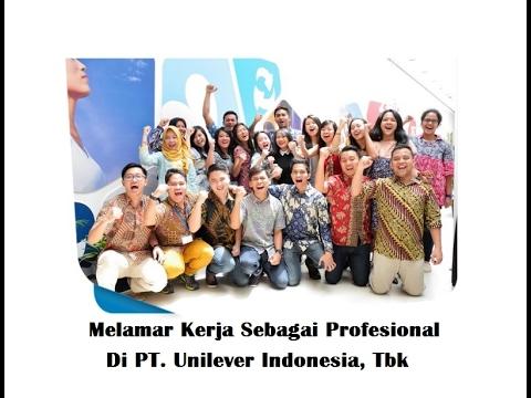 Melamar Kerja di Unilever Indonesia Sebagai Profesional