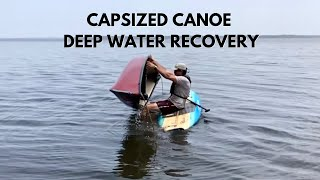 Recovering a Capsized Canoe in Deep Water - One Person Paddleboard #camplife