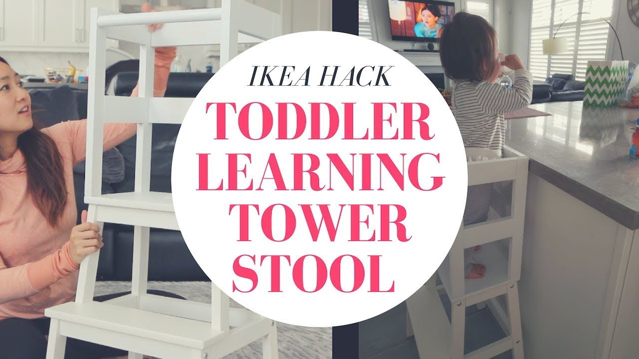 Ikea Hack Toddler Leaning Tower Stool