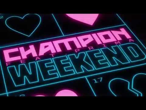 Champion - Weekend mp3 ke stažení