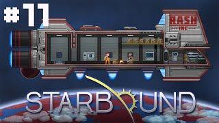 RASH Inc - Starbound - #11 - Hungry For Diamonds