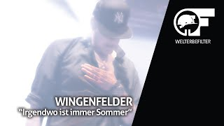 Wingenfelder - Irgendwo ist immer Sommer (live durch den Welterbefilter)