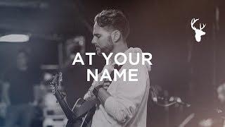 At Your Name (Yahweh Yahweh) - Jeremy Riddle   Bethel Music Worship