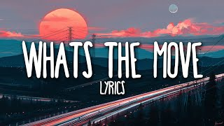 Young Thug - Whats The Move (Lyrics) ft. Lil Uzi Vert
