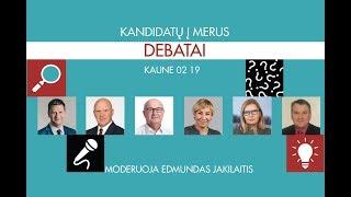 Kauno miesto kandidatų į merus debatai