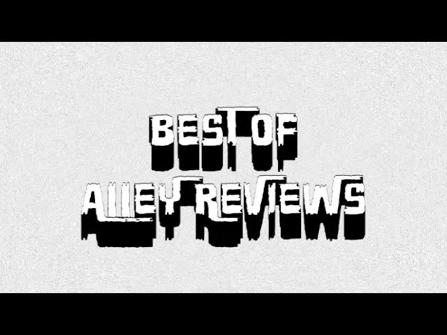 Alley Reviews - The Best Of