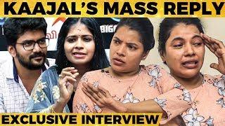 ஒருத்தர புடிக்கலைனா இஷ்டத்துக்கு பேச கூடாது - Kaajal Pasupathi's Reply To Controversies