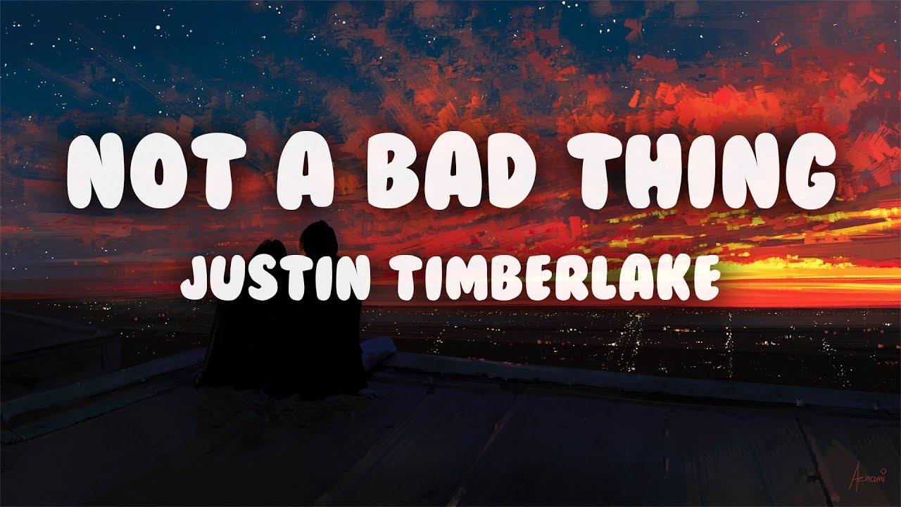 Download Justin Timberlake - Not a Bad Thing (Lyrics)