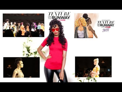 Texture On The Runway 2017 VLOG