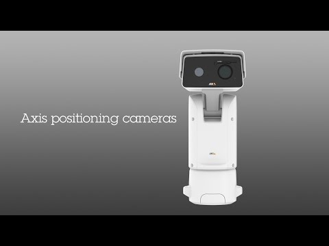 Axis new generation of positioning cameras