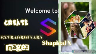 Baixar Shapical X    Get your pictures shapical Effects
