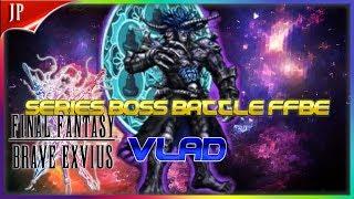 Series Boss Battle: Vlad (FFBE) Final Fantasy Brave Exvius Japan   FFBE JP