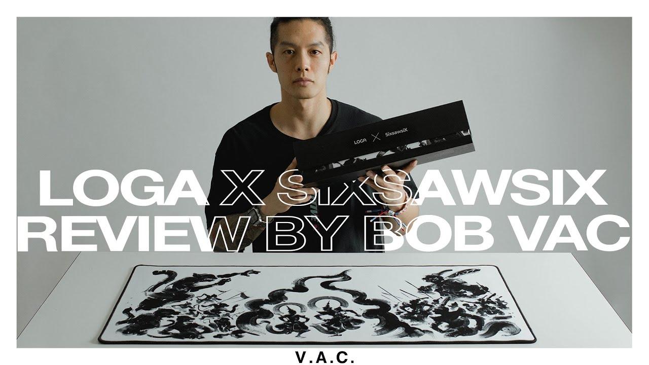 LOGA x SixsawsiX  [Review] (Thai)