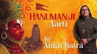 Aarti Hanuman ji ki - by Ankit Batra | Hanuman ji ki Aarti | 2020