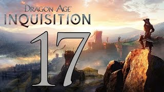 Dragon Age: Inquisition - Gameplay Walkthrough Part 17: Giants and Grey Wardens