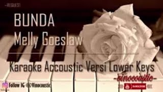 Melly Goeslaw Bunda Karaoke Akustik Versi Lower Keys