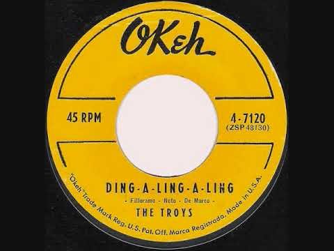 Ding-A-Ling-A-Ling ~ The Troys  (1959)