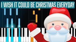 "Wizzard - ""I Wish It Could Be Christmas Everyday"" Piano Tutorial - Chords - How To Play - Cover"
