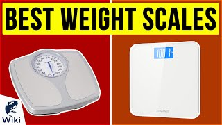 10 Best Weight Scales 2020