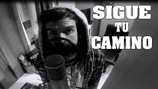 Repeat youtube video SIGUE TU CAMINO | Zarcort