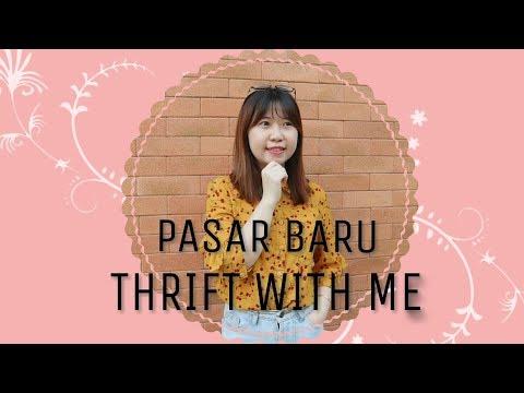 THRIFT WITH ME #2 - PASAR BARU