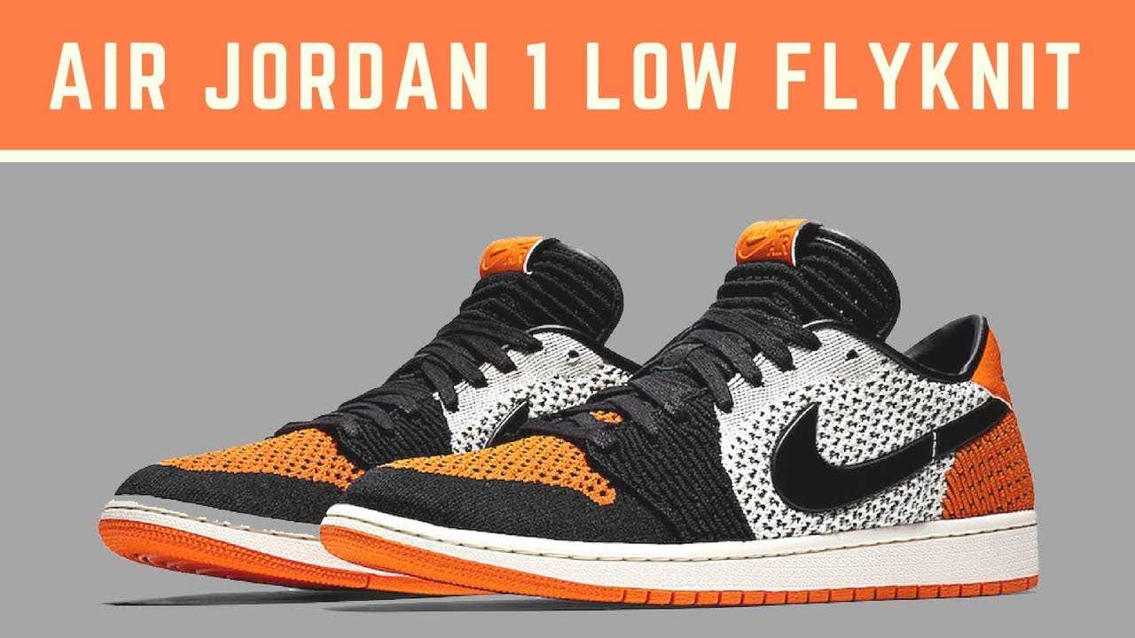 buy popular a9153 511fb The Air Jordan 1 Low Flyknit
