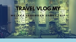 Melaka Seremban Travel Vlog 马六甲森美兰之旅(Malaysia) Part 1