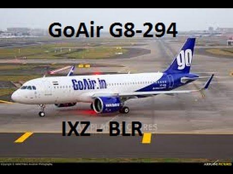 TRIP REPORT - GoAir Port Blair to Bangalore A320 G8-294