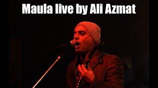 Maula Live Jism 2 Ali Azmat
