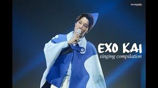 EXO KAI SINGING COMPILATION