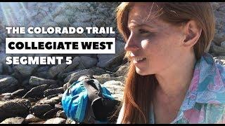 The Colorado Trail, COLLEGIATE WEST Segment 5: Boss Lake Trailhead to Fooses Creek (CW: 67.3 - 83)